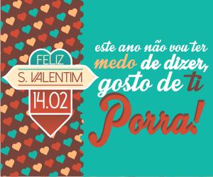 Dia de São Valentim; Namorados; Valentine's Day; Love; Amo-te; Gosto de ti;