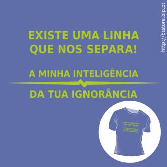 T-shirt personalizada - Existe uma linha que nos separa...