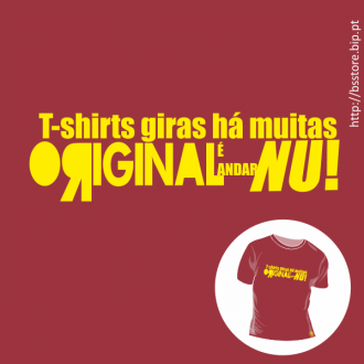 T-shirt personalizada - T-shirts giras há muitas, original é andar nú