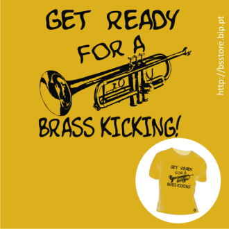 T-shirt personalizada - Get ready for a Brass Kicking!