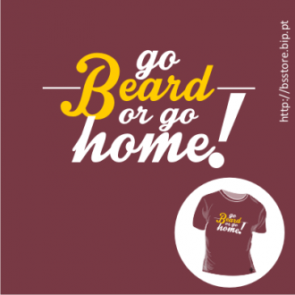 T-shirt personalizada - Go beard or go home; Beard; Barba; T-shirt; Home;