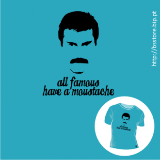 T-shirt personalizada - All famous have moustache: Freddie Mercury; T-shirt; Moustache; Famous; Freddie Mercury;