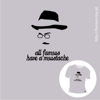 T-shirt personalizada - All famous have moustache: Fernando Pessoa; T-shirt; Moustache; Famous; Fernando Pessoa