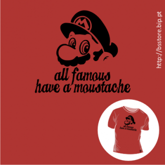 T-shirt personalizada - All famous have moustache: Super Mario; T-shirt; Moustache; Famous; Super Mario